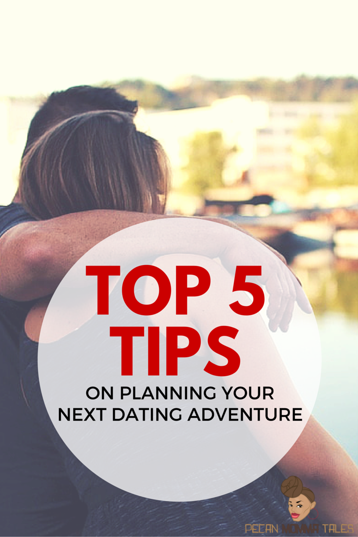 TOP FIVE TIPS DATING ADVENTURE.water