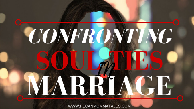 confronting soul ties