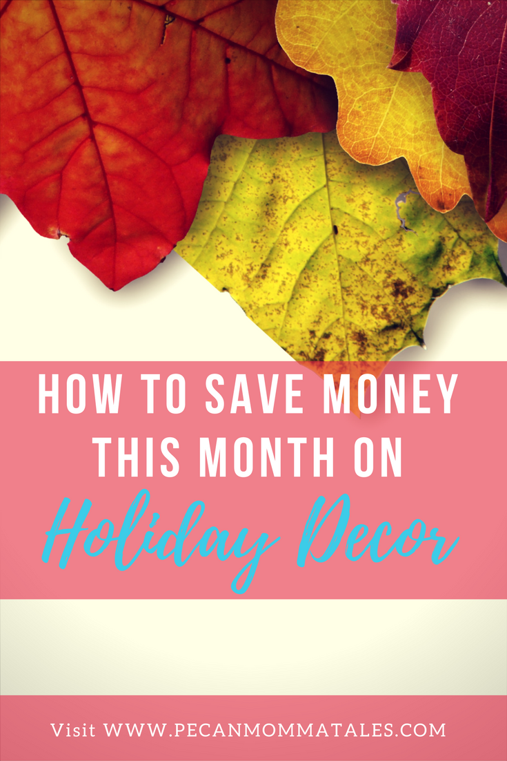 How to Save money this month holiday decor